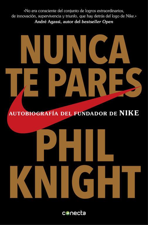 Portada del libro Nunca te pares (Phil Knight)